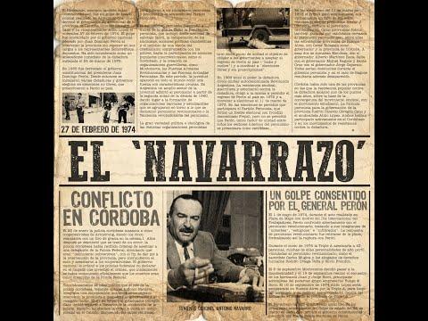 El Navarrazo, un golpe que perón consintió