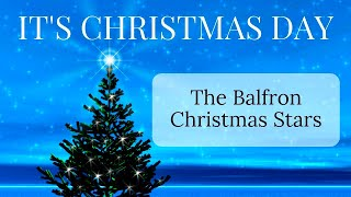 Christmas Songs For Children - It's Christmas Day (The Balfron Christmas Stars)