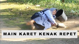 Video MAIN KARET KENAK REPET MP3, 3GP, MP4, WEBM, AVI, FLV Januari 2019