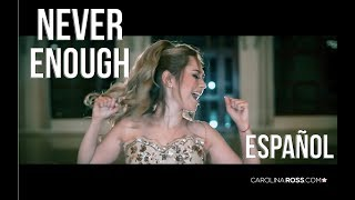 Video Never enough ESPAÑOL - The greatest showman (Carolina Ross cover) MP3, 3GP, MP4, WEBM, AVI, FLV April 2018