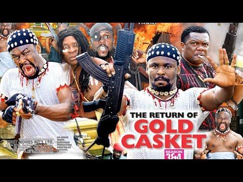 THE RETURN OF GOLD CASKET SEASON 4- ZUBBY MICHEAL|KEVIN IKEDUBA|2021 LATEST NIGERIAN NOLLYWOOD MOVIE