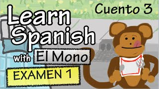 *Click CC to turn on subtitles in English to follow along* See how you're doing so far with the monkey story! ~~~~~~~~~~~~~ SUBSCRIBE for more Spanish videos...