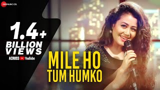 Video Mile Ho Tum - Reprise Version | Neha Kakkar | Tony Kakkar | Specials by Zee Music Co. MP3, 3GP, MP4, WEBM, AVI, FLV April 2018