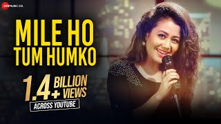 Video Mile Ho Tum - Reprise Version | Neha Kakkar | Tony Kakkar | Fever MP3, 3GP, MP4, WEBM, AVI, FLV Juli 2018