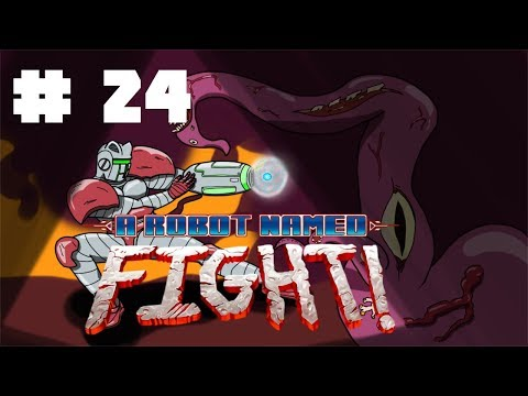 Aphasie - A Robot Named Fight #24 - Let's Play FR