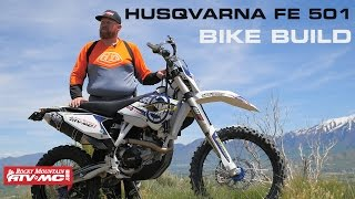 2. Husqvarna FE 501 Bike Build