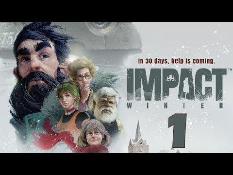 Прохождение Impact Winter #1 - Помощь придет через 30 дней...