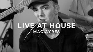 Video Show Me - Mac Ayres [Live at House] MP3, 3GP, MP4, WEBM, AVI, FLV Juli 2018