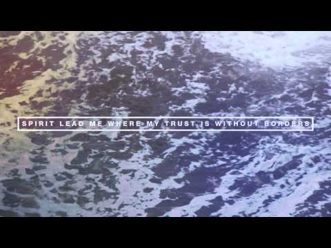 Hillsong UNITED - Oceans (Where Feet may fail) radio version - Lyric Video