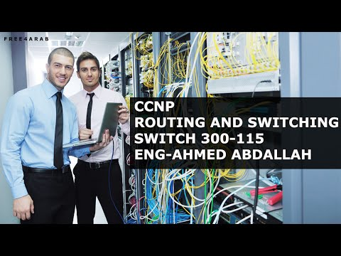 11-CCNP SWITCH 300-115 (VRRP and GLBP and DHCP Helper Address) By Eng-Ahmed Abdallah | Arabic