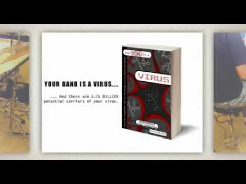Your Band Is A Virus! Viral Music Marketing Guerilla Marketing Indie Music Successfully