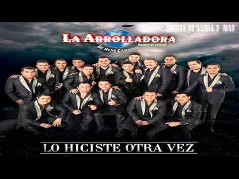 La Arrolladora Banda El Limon –  Lo Hiciste Otra Vez (Nueva Cancion 2014)