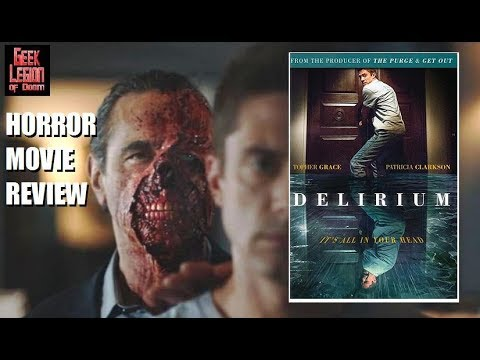 DELIRIUM ( 2018 Topher Grace ) aka HOME Psychological Horror Movie Review