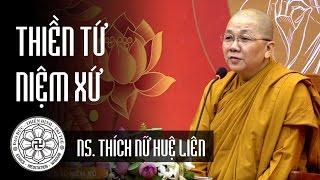 Thiền Tứ niệm xứ - Ni sư Thích Nữ Huệ Liên