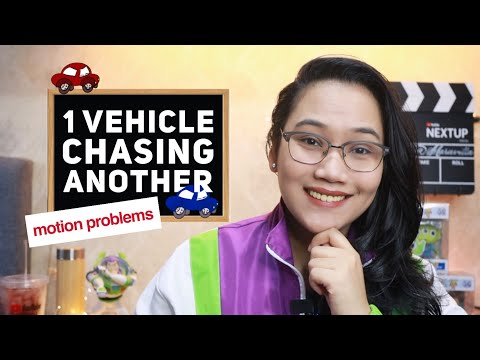 One Vehicle Chasing Another - #MotionProblems Part 9 | CSE and UPCAT Review