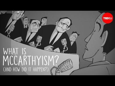 What is McCarthyism? And how did it happen? - Ellen Schrecker