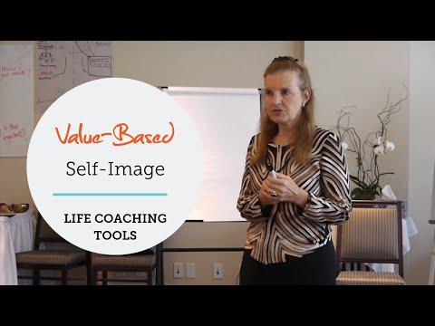 Life Coaching: Value Based Self Image