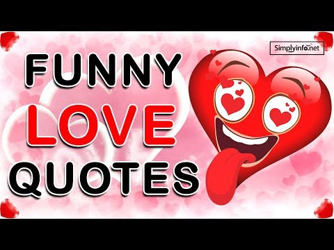 Funny quotes - Best Funny Love Quotes & Sayings  Comedy and Humorous  Whatsapp Status Video  Simplyinfo.net