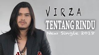 Video VIRZA - TENTANG RINDU LIRIK (Unofficial) MP3, 3GP, MP4, WEBM, AVI, FLV Mei 2018