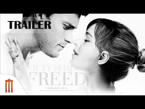 Fifty Shades Freed - Official Trailer Major Group