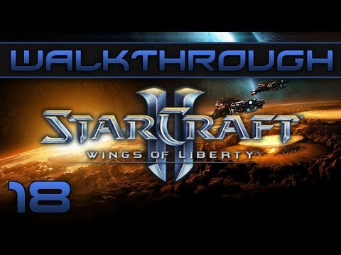 Episode 18 Walkthrough Starcraft II : Wings Of Liberty - 