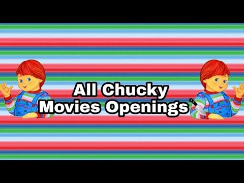 All Chucky Movies Openings (1988 - 2017)😈🔪🖤