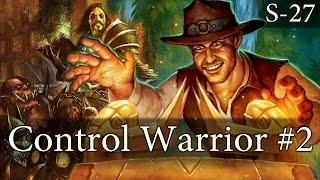 Hearthstone Control Warrior S27 #2: I…Win?