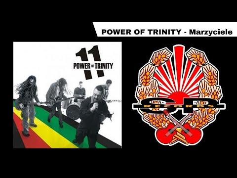 POWER OF TRINITY - Marzyciele (audio)