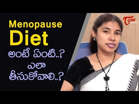What Is Menopause? What Diet Should Be Maintained During This Phase? | Dr. Srilatha | TeluguOne