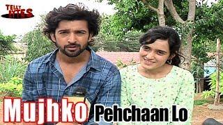 MujhKo Pehchaan Lo with Abeer and Amlaa