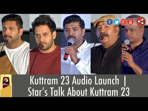 kuttram-23-audio-launch-Stars-Talk-About-Kuttram-23-Puthiyathalaimurai-TV