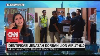 Video Perkembangan Identifikasi Jenazah Korban Lion Air, 44 Jenazah Teridentifikasi MP3, 3GP, MP4, WEBM, AVI, FLV November 2018