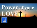 Download Lagu Power of Your Love - Hillsong (with lyrics) Mp3 Free