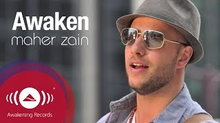 Video Maher Zain - Awaken | Official Lyric Video MP3, 3GP, MP4, WEBM, AVI, FLV Juli 2018