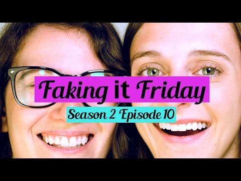 Faking It Friday - Season 2 Episode 10