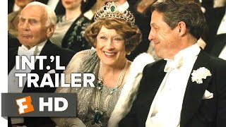 Nonton Florence Foster Jenkins Official International Trailer #1 (2016) - Hugh Grant, Meryl Streep Movie HD Film Subtitle Indonesia Streaming Movie Download