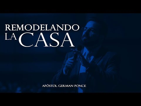Apóstol German Ponce -Remodelando La Casa - viernes,11 de agosto, 2017 (видео)