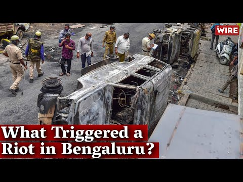 What Triggered a Riot in Bengaluru? | The Wire