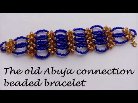 Old  Abuja Connection Beaded Bracelet Tutorial