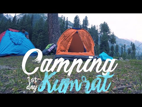 Camping 1st day in Kumrat Valley | EPI-03