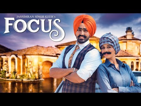 Jassimran Singh Keer: Focus Feat. Mishika Chourasi