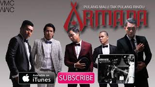 Video Armada - Pulang Malu Tak Pulang Rindu (Official Music Video) MP3, 3GP, MP4, WEBM, AVI, FLV Januari 2018