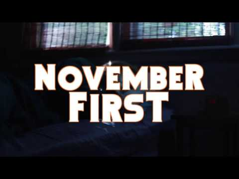 November 1st : A Short Film