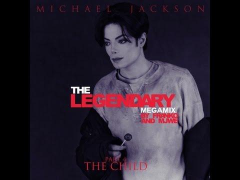 Michael Jackson - The Child (The Legendary MegaMix: Part 4) (/w Franko)