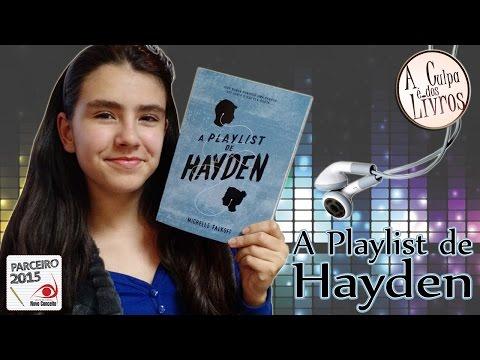 A Culpa é dos Livros - A Playlist de Hayden