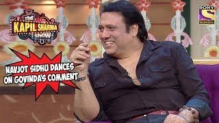 Video Navjot Sidhu Dances On Govinda's Comment - The Kapil Sharma Show MP3, 3GP, MP4, WEBM, AVI, FLV Januari 2019