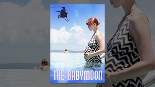 Nonton The Babymoon Film Subtitle Indonesia Streaming Movie Download