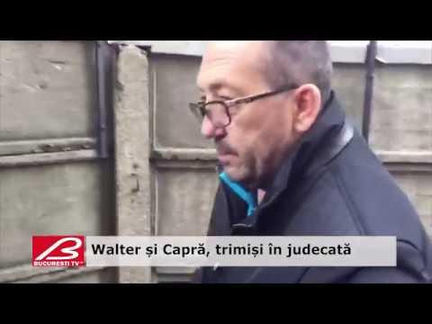 Walter și Capră, trimiși în judecată