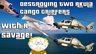 Video GTA Online Destroying Two Akula Cargo Griefers With A Savage MP3, 3GP, MP4, WEBM, AVI, FLV Agustus 2019