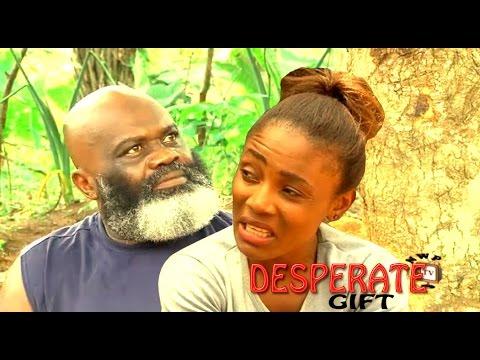 Desperate Gift Season 1   - 2016 Latest Nigerian Nollywood Movie